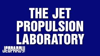 The Jet Propulsion Laboratory | JEOPARDY!