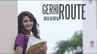 Latest New Songs 2016 | GERHI ROUTE || Aarsh Benipal || Gedi Route | New Punjabi Songs 2017
