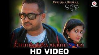 Chehra Tera Ankhein Teri - Official Music Video | Krishna Beuraa & Lipsa Mishra | Rajib-Mona