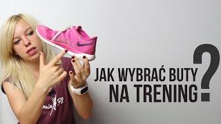 Jak wybrać buty na trening?   Codziennie Fit