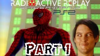 Radioactive Replay - Spider-Man 3 (PS2) Part 1 - Déjà Vu