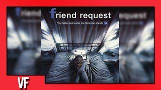 Friend Request Bande annonce Vf [HD]
