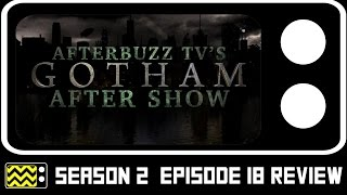 Gotham Season 2 Episode 18 Review & AfterShow | AfterBuzz TV