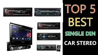 Best Single Din Car Stereo 2018