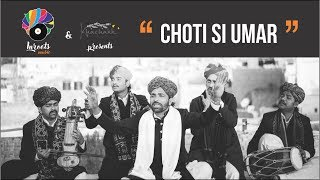 Choti si Umar - Rajasthani Folk Song  | Inroots Music