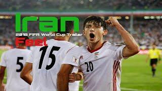 Iran (2018 FIFA World Cup Trailer) - Feel