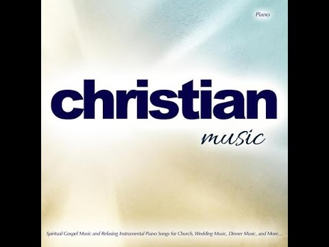Spiritual Gospel Music and Relaxing Instrumental Piano Songs