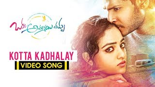 Okka Ammayi Thappa Movie Songs - Kotta Kadhalay Full Video Song - Sundeep Kishan, Nithya Menon