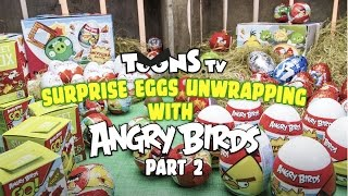 Surprise eggs unwrapping with Angry Birds, Part 2