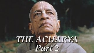 The Acharya part 2 of 5 - Srila Prabhupada documentary