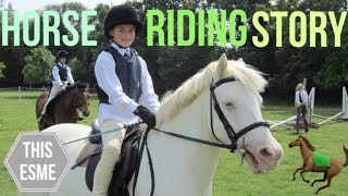 My Riding Story | This Esme