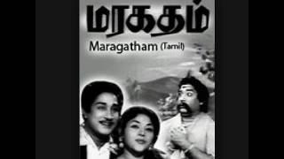 Kunguma Poove  ...  Singers, Chandra babu/Jamuna Rani  ...  Film,  Maragatham (1959)