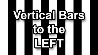 Vertical Bars to the Left