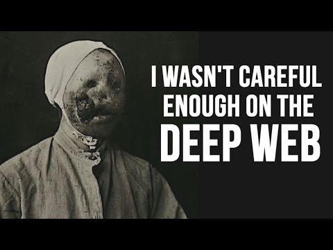 Xxx Mp4 I Wasn T Careful Enough On The Deep Web Creepypasta 3gp Sex