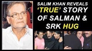 Salman Khan and Shahrukh Khan's patch up | Salim Khan's take on it