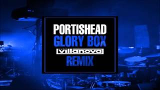 Portishead - Glory Box (Hugo Villanova Remix) [Vocals by Stephanie O'brien]