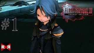 FINAL FANTASY XV POCKET EDITION - Chapter 10 - Walkthrough Gameplay Part 1
