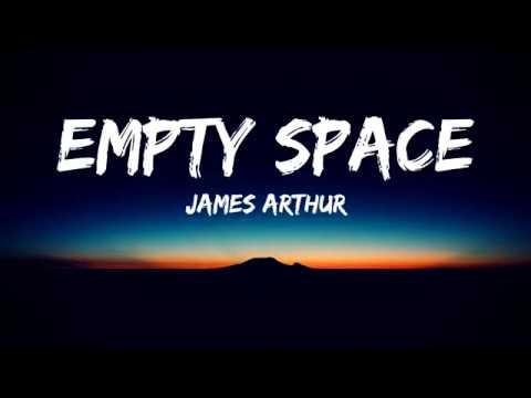 James Arthur Empty Space Lyrics Video