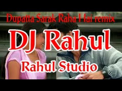 Xxx Mp4 Duppatta Sarak Raha Hai Remix Dholki Mix By Rahul Rahul Studio 3gp Sex