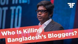 AHMEDUR RASHID CHOWDHURY | WHO IS KILLING BANGLADESH'S BLOGGERS? | 2017