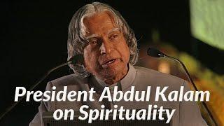 President Abdul Kalam on Spirituality - MUST WATCH | Art Of Living