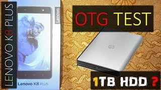 LENOVO K8 PLUS OTG TEST ? WILL IT SUPPORT EXTERNAL HARD DISK ? MUST WATCH BEFORE BUYING || 2017