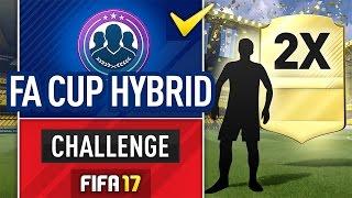 OMG 2 WALKOUTS! FA CUP HYBRID SBC! (EASY METHOD) #FIFA17 Ultimate Team