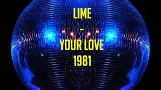 Lime    Your love 1981 djcésar