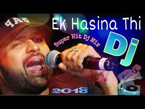 Xxx Mp4 New Dj Ek Hasina Thi Dj Dance Mix 2018 Hindi Dj Mix 3gp Sex