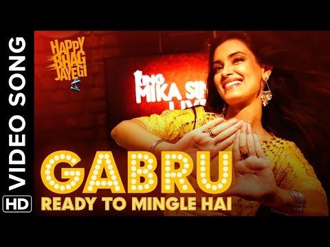 Gabru Ready To Mingle Hai (Full Official Video Song )| Happy Bhag Jayegi | Diana Penty, Mika Singh