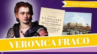 Brief History of Veronica Franco