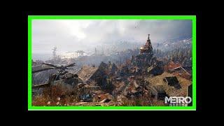 Breaking News   Metro Exodus Preview - E3 2018