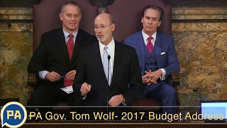 Pennsylvania Governor Tom Wolf Delivers the 2017 Budget Address