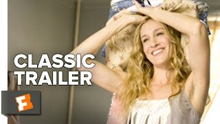 Sex And The City (2008) Official Trailer #1 - Sarah Jessica Parker Movie