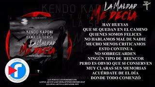 Kendo Kaponi - La Maldad Me Decia (Ft. Gama La Sensa) ( Audio Video )