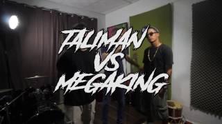 TALIMAN vs MEGA KING - Batalla Freestyle de Exhibición #DeLaKatana