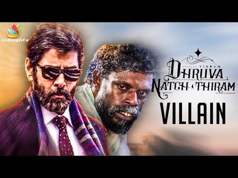 Xxx Mp4 OFFICIAL Dhruva Natchathiram Villain Revealed Vikram Gautham Menon Latest Tamil Cinema News 3gp Sex