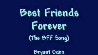 Best Friends Song: Best Friends Forever