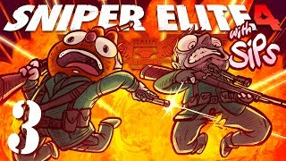 Sniper Elite 4 w/ Sips! [Part 3] - Jesse's New Girlfriend