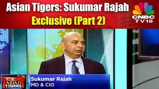 Asian Tigers: Sukumar Rajah Exclusive (Part 2) | CNBC TV18