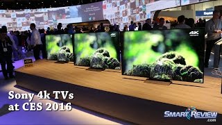 CES 2016 | Sony 4K Ultra HD TVs  Lineup | 4K HDR | Android UHD TV | X930D