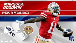 Marquise Goodwin Highlights   Titans vs. 49ers   NFL Wk 15 Player Highlights