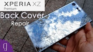 Sony Xperia XZ Premium Back Cover Repair Guide