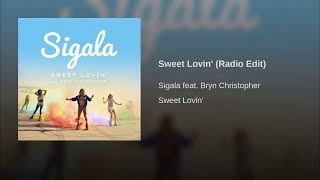 Sigala - Sweet Lovin' (feat Bryn Christopher) [with download link]