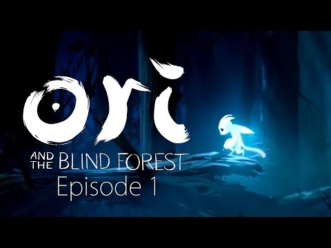 THIS GAME IS BEAUTIFUL - Ori and the Blind Forest Episode 1