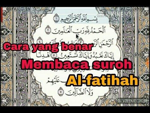 Cara benar membaca Al-fatihah (Tahsin Al-fatihah)