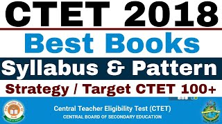CTET 2018 Best Books & Strategy | Syllabus And Pattern | Exam Organised Offline mode