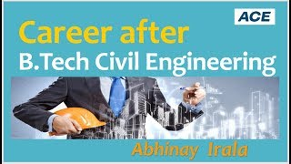 Career after B Tech CIVIL Engineering