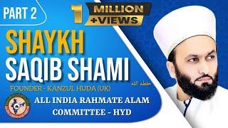 PIR MOHAMMED SAQIB BIN IQBAL SHAAMI  AT HYDERABAD PART-2