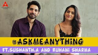 Ask Me Anything ft Sushanth and Ruhani #ChiLaSow - Annapurna Studios